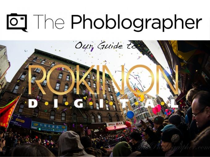 The-Phoblographer-Guide-to-Rokinon-Lenses-680x510
