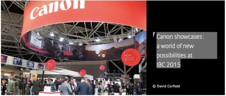 Canon Showcases A World Of New Possibilities At IBC 2015