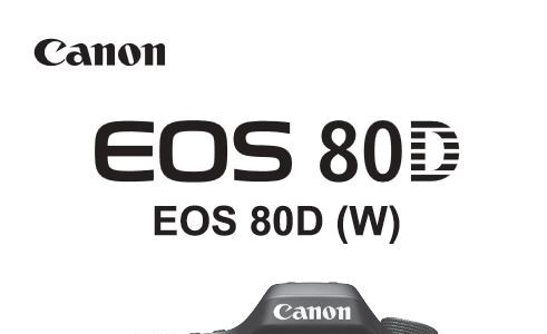 Canon EOS 80D User Manual Available For Download