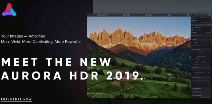 Last Hours To Pre-Order Skylum Aurora HDR 2019 With $10 Discount And $120 Worth Bonuses