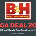 Last Day To Take Advantage From B&H Photo's Mega Deal Zone Event