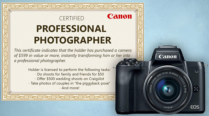 "Canon Is Not Giving You A ""Professional Photographer"" Certificate If You Buy A Camera Over $599"