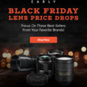 Early Black Friday Lens Price Drops At Adorama (full Frame, APS-C, MILC, DSLR)